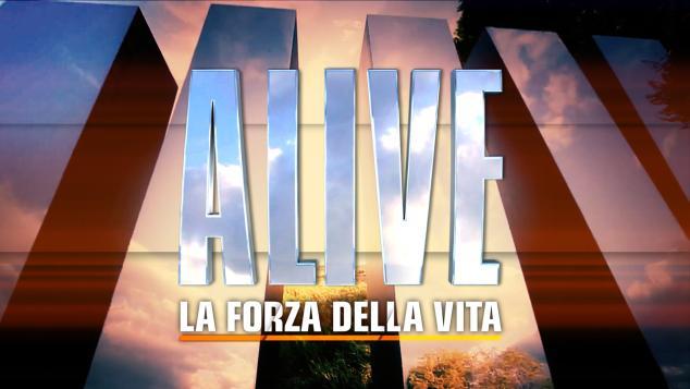"""""""Alive la forza della vita"""""""