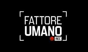 FATTORE UMANO - PRIMA TV