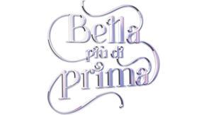 BELLA PIÙ DI PRIMA
