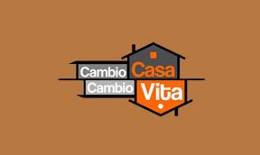 CAMBIO CASA, CAMBIO VITA! - 1^TV