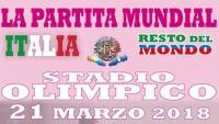 LA PARTITA MUNDIAL - ITALIA VS RESTO DEL MONDO